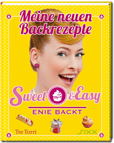 Sweet & Easy, Enie backt / Meine neuen Backrezepte Band 4
